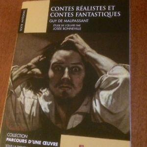 Contes réalistes et contes fantastiques - Guy de Maupassant