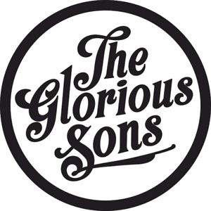 Wanted: 2 tickets to The Glorious Sons