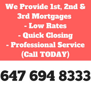 ★First or Second Mortgage★We lend up to 95% of Your House Value★