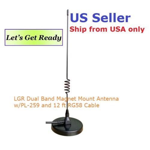 LGR Dual Band Magnet Mount Antenna w/PL-259 12