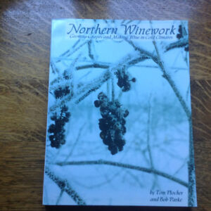Northern Winework by Tom Plocher and Bob Parke