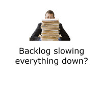 Backlog slowing everything down?