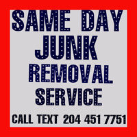 Same day Junk Removal Service call/text 204-451-7751