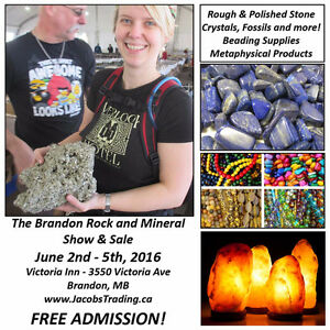 The Brandon Rock and Mineral Show & Sale June 2nd - 5th!