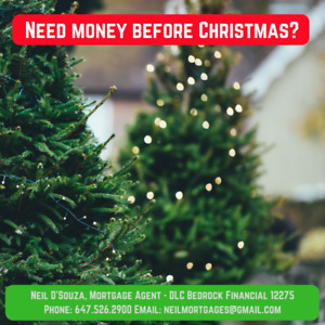 Need a private 2nd mortgage before Christmas?