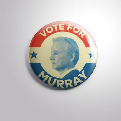 Vote For Bill Murray Elections President  Pinbacks Badge Button 2 1 4  59Mm
