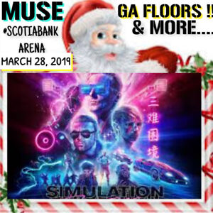 MUSE @ SCOTIABANK- GENERAL ADMISSION FLOORS & MORE!!!