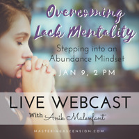 Overcoming Lack Mentality - Live Webcast