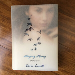 Staying Strong - 365 affirmations by Demi Lovato