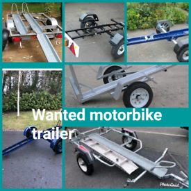 Motorbike trailer wanted