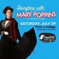 Storytime with Mary Poppins– July 29 at Indigo Broadway & Granv