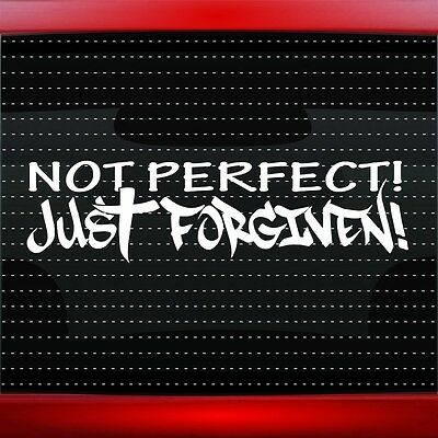 Not Perfect Just Forgiven Cross Christian Car Decal Window Sticker (20 COLORS!)](Christian Stickers)