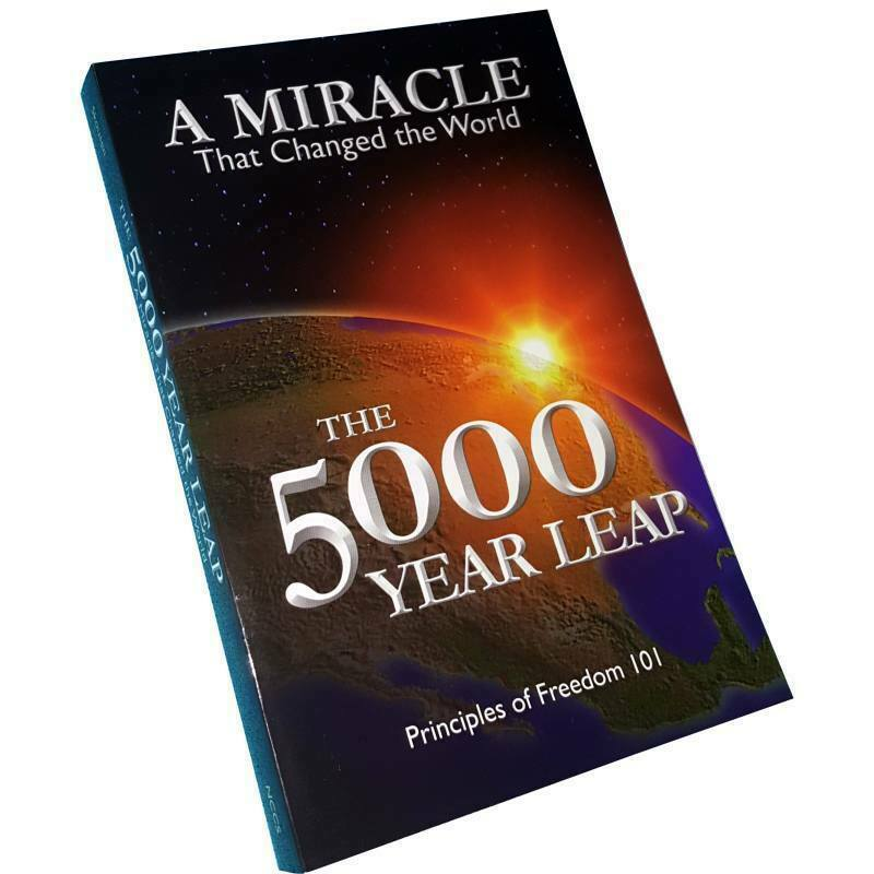 The 5000 Year Leap : A Miracle That Changed the World by W. Cleon Skousen