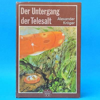 Der Untergang der Telesalt | Alexander Kröger | Spannend erzählt 220 DDR 1989 SF