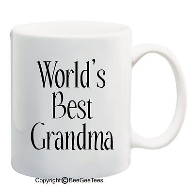 World's Best Grandma Funny Coffee or Tea Cup 11 or 15 oz White Mug by