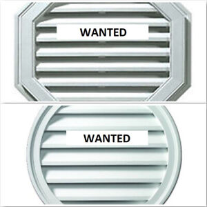 """WANTED a couple of Gable vents 16-18"""" Octagon or Round"""