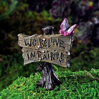 Miniature Fairy Garden Sign w Butterfly pick We Believe in Fairies GO 17231