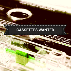 OLD ROCK POP CASSETTE TAPES WANTED