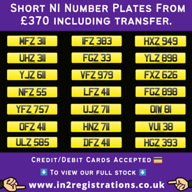 NEW Short NI Number Plates from £370 - Cherished Personal Private Regi