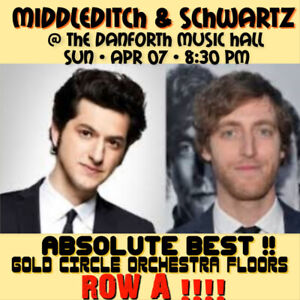 MIDDLEDITCH & SCHWARTZ – ABSOLUTE BEST- FRONT ROW TICKETS ONLY!