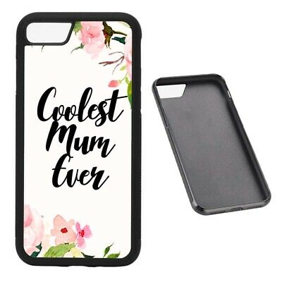 Coolest Mum Ever RUBBER phone case Fits