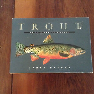 Trout An Illustrated History by James Prosek