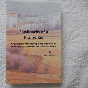 Flashbacks of a Prairie Kid by Merv Letts