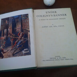 Under Coligny's Banner, Story of Huguenot France