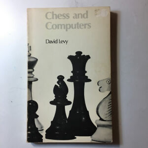 BOOK - CHESS AND COMPUTERS by David Levy