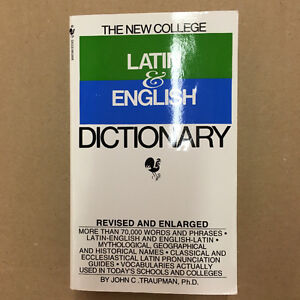 The New Colloge Latin & English Dictionnary