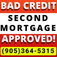 Second Mortgage / Private Mortgage - Bad Credit❓A-P-P-R-O-V-E-D✅