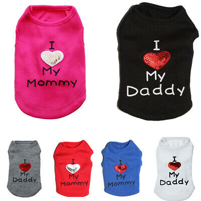 Cute Dog I Love Mummy Daddy Pet Puppy Vest Coat Clothes Chihuahua Costume - Mummy Dog Costume