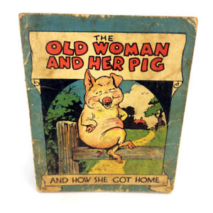 The Old Woman And Her Pig How She Got Home Book Antique Vintage