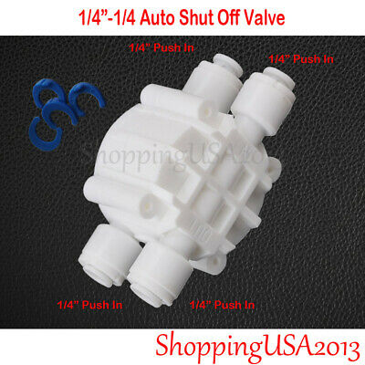 Quick Fit System (Auto Shut Off Valve 1/4 Quick Connect Fittings RO Reverse Osmosis Water)