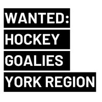 LOOKING FOR GOALIES - TUESDAY NIGHTS - CANLAN YORK