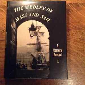 The Medley of Mast and Sail A Camera Record 1