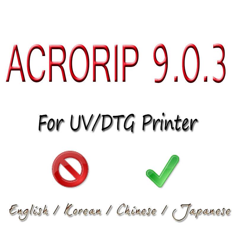 AcroRIP 9.0.3 for DTG UV Printer Full Version