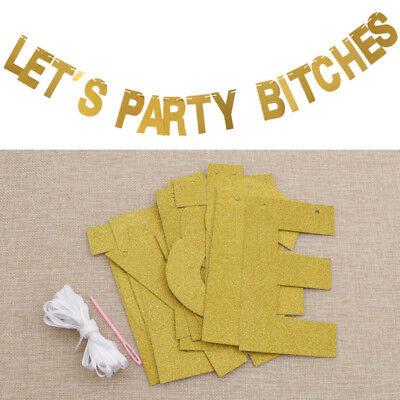 Gold Wimpel Papier Banner Lasst uns feiern Bitches Party Geburtstag Dekoration