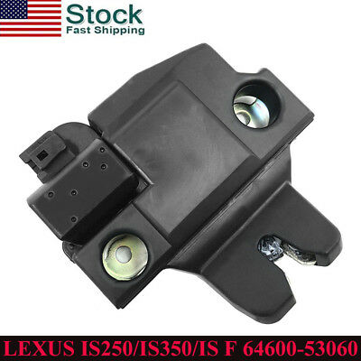 - Replaces For LEXUS IS250/IS350/IS F TRUNK LID ACTUATOR LATCH LOCK 64600-53060