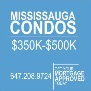 MISSISSAUGA CONDOS $350K TO $500K,1 AND 2 BDRM, LOW MAINTENANCE
