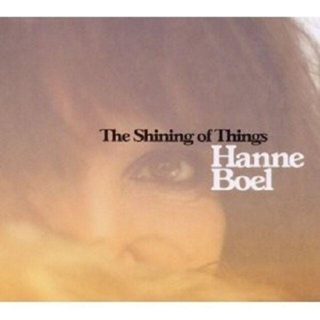 "HANNE BOEL ""SHINING OF THINGS""  CD ----11 TRACKS---- NEUWARE"