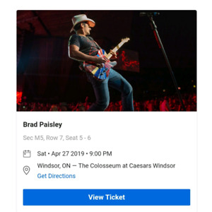 2 tickets to Brad Paisley April 27th