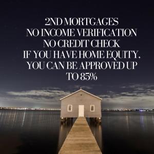 2nd Mortgage No Credit check No Income verification