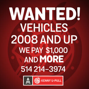 CARS, TRUCKS and SUVs 2008 and UP WANTED! CALL US 514-214-3974!