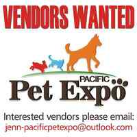 Vendor's Wanted: Pacific Pet Expo!