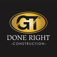 GT DONE RIGHT CONSTRUCTION