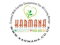 Kitchen Assistant at Karmana Vegan restaurant