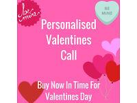 Personalised Valentines Call
