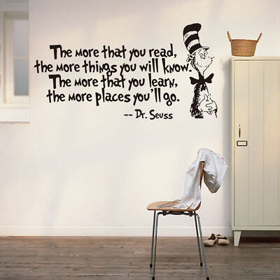 The More That You Read The More Things You Will Know Dr.Seuss Vinyl Wandtattoo*1