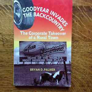 Goodyear Invades the Backcountry  by Bryan  Palmer
